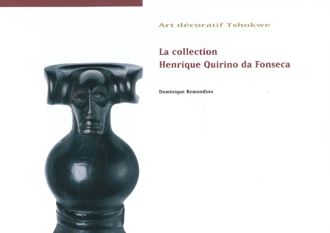 Catalogue | L'art décoratif Tchokwe, La Collection Henrique Da Fonseca |Editions D, Frédéric Dawance