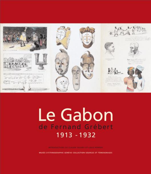 Livre | Le Gabon de Ferdinand Grébert 1913 - 1932 | Textes de Louis Perrois et Claude Savary | Editions D, Frédéric Dawance