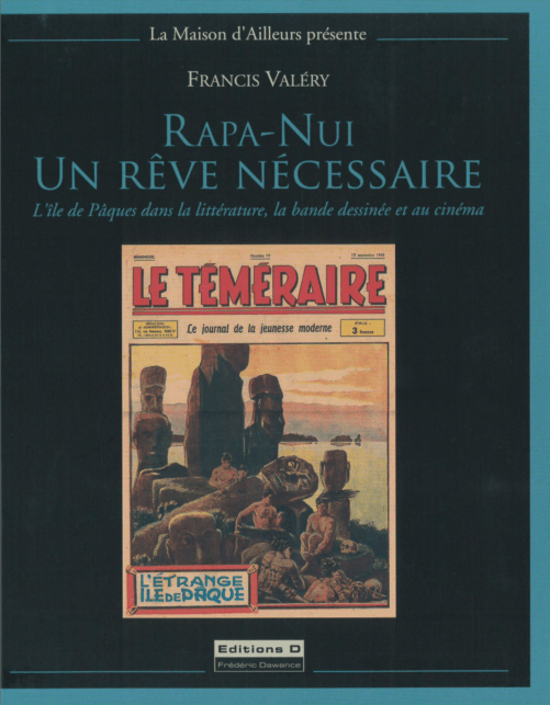 Livre | Rapa Nui, un rêve nécessaire | Textes de Francis Valery | Editions D, Frédéric Dawance